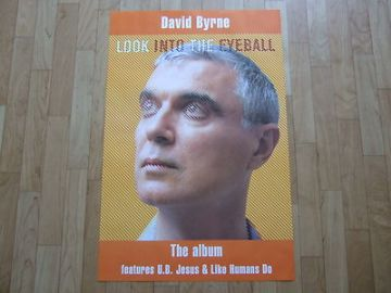 David Byrne Rare Album Promo Poster. Look Into The Eyeball. 2001 Talking Heads